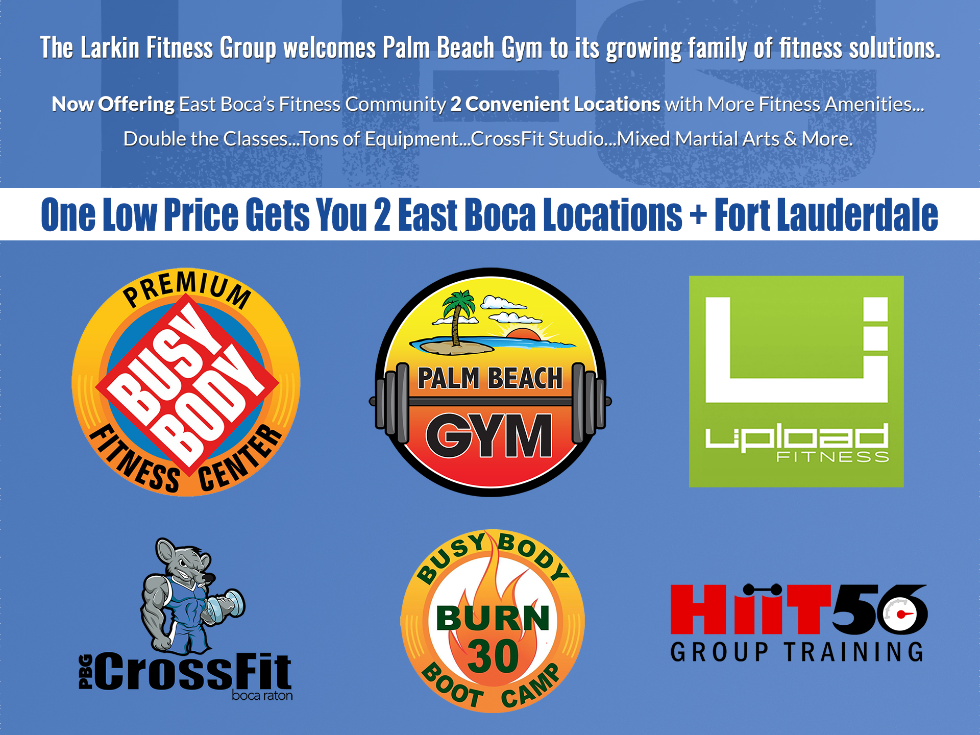 Larkin Group Acquires Palm Bech Gym